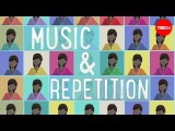 【Ted-Ed】為什麼我們喜歡重複的音樂 (Why we love repetition in music - Elizabeth Hellmuth Margulis) Image