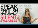 【英文技巧】搞定「無聲音節」,發音更準確! (Speak English Naturally: Silent Syllables) Image