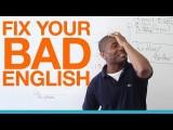 【英文技巧】拯救你的破英文 (Fix Your Bad English) Image