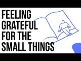 感激生命中的小確幸有多重要? (Feeling Grateful for the Small Things) Image