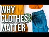 為什麼服裝很重要?(Why Clothes Matter) Image