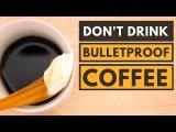 話題の「防弾コーヒー」がカラダに悪い4つの理由(4 Reasons Why Bulletproof Coffee Is Bad for You) Image
