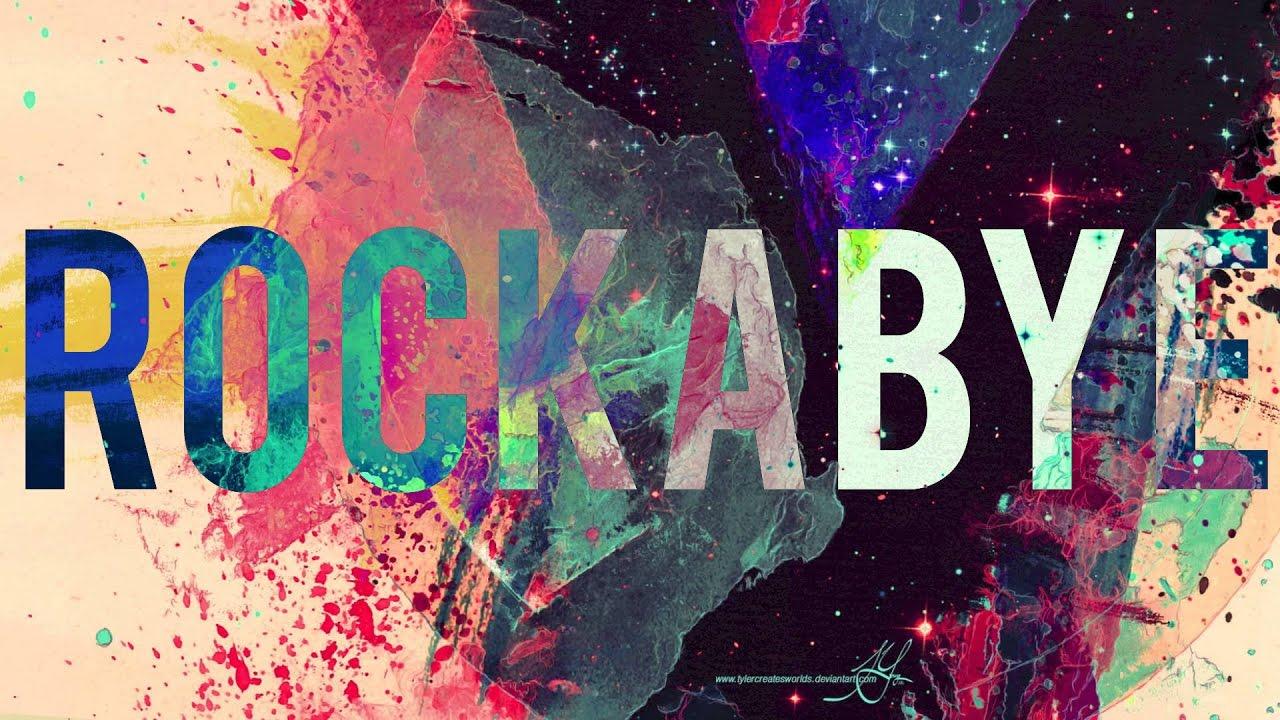 Clean Bandit - Rockabye ft  Sean Paul & Anne-Marie [Official Lyrics