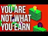 賺多少錢,能定義我們多有價值嗎? (You Are Not What You Earn) Image