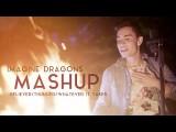 【美聲翻唱】謎幻樂團混音 (Imagine Dragons Mashup (Sam Tsui) - Believer/Thunder/Whatever It Takes) Image