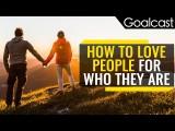 如何愛一個人本來的樣子? (How To Love People For Who They Are) Image