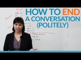 如何禮貌地結束一段對話 (Conversation Skills - How to END a conversation politely) Image