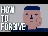 人生課題:我們該如何原諒? (How To Forgive) Image