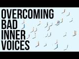 克服心中的負面的聲音 (Overcoming Bad Inner Voices) Image
