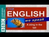BBC 英文:什麼是 a sting in the tail (A sting in the tail: The English We Speak) Image