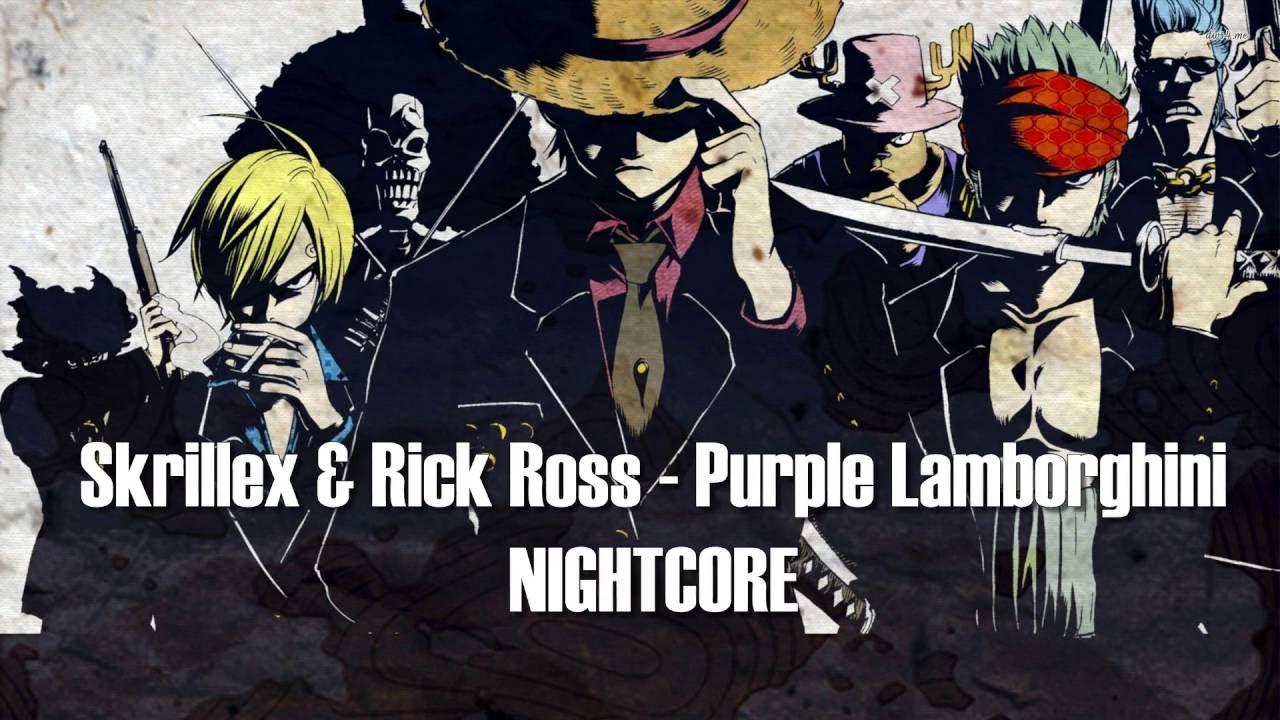 Skrillex Rick Ross Purple Lamborghini Nightcore Lyrics