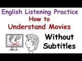 什麼!沒有字幕也能聽懂英文電影? (English Listening Practice: How to Understand Movies Without Subtitles) Image