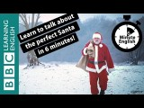 BBC六分鐘英文 - 完美的聖誕老人 (Learn to talk about the perfect Santa in 6 minutes) Image