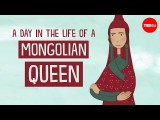 【TED-Ed】作為蒙古皇后的一天 (A day in the life of a Mongolian queen - Anne F. Broadbridge) Image